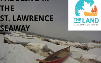 Edge of the Wedge #1 – Paddling in the St. Lawrence Seaway